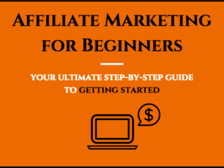 Tips for affiliate marketing for beginners