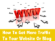 how to increase online traffic to site