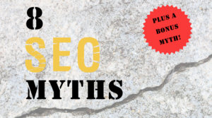 8 Common SEO Myths and Facts