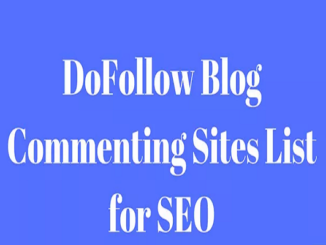 Do follow blog commenting sites list for SEO