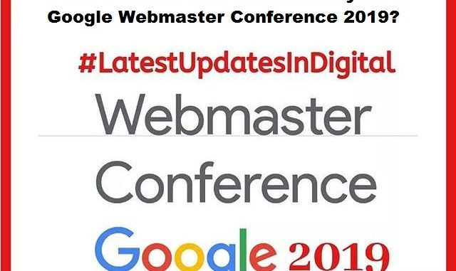 Learnings from Google webmaster conference 2019